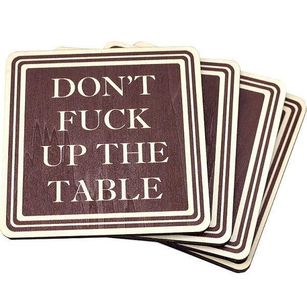 Don't fuck up the table bordskåner