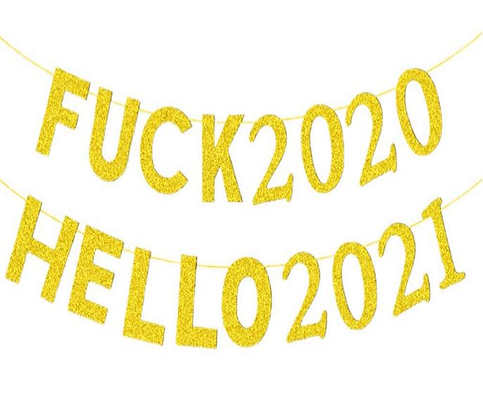 Nytårsbanner med skriften fuck 2020 hello 2021